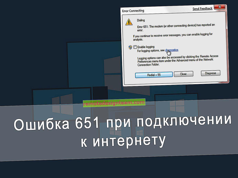 Ralat 651 semasa menyambung ke Internet pada Windows 10, 8, 7